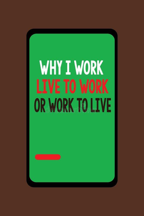 Texto da escrita porque eu trabalho Live To Work Or Work para viver Significado do conceito que identifica as prioridades na vida ilustração royalty free