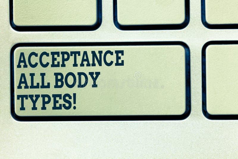 Texto da escrita que escreve a aceitação todos os tipos de corpo O conceito que significa o amor-próprio não julga mostrar para s foto de stock royalty free