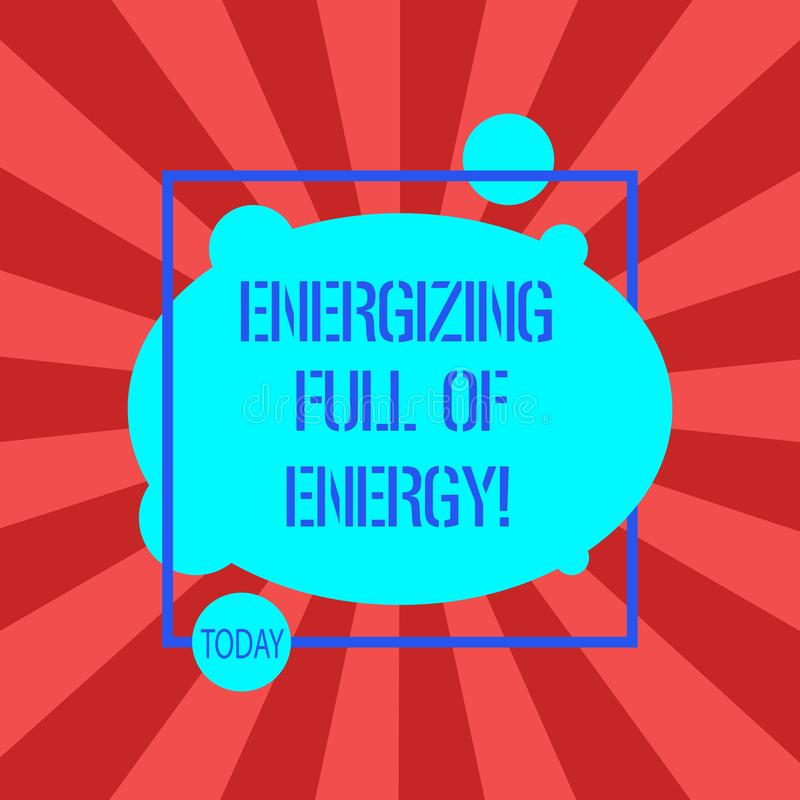 Texto da escrita que escreve a energização completa da energia O significado do conceito focalizado energizou completo do poder m ilustração stock