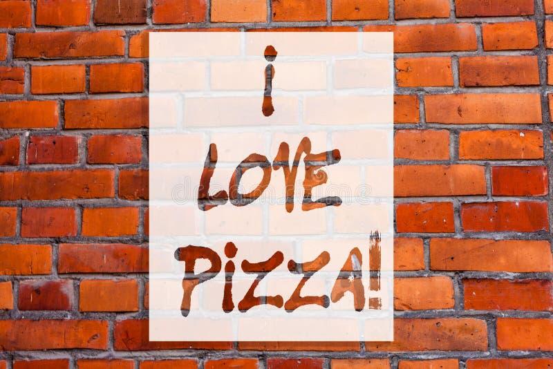 Texto da escrita que escreve eu amo a pizza Significado do conceito para gostar do alimento muito italiano com os pepperoni do pr imagens de stock