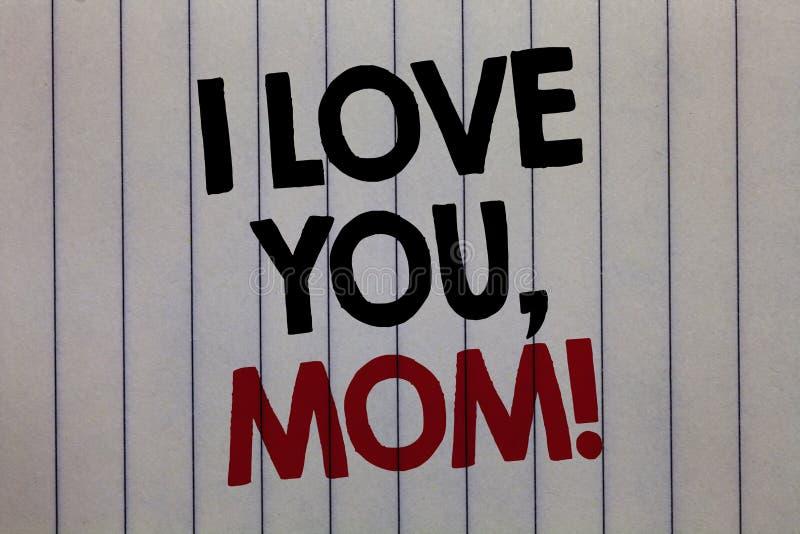 Texto da escrita que escreve eu te amo, mamã Conceito que significa o verti morno do branco da declaração da afeição emocional lo imagens de stock
