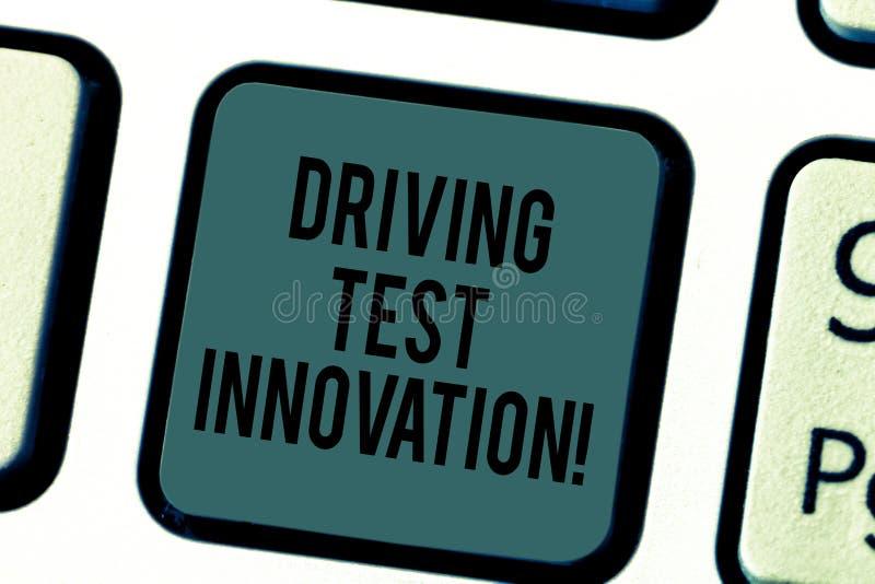 Texto da escrita que escreve a inovação do teste de condução Conceito que significa a avaliação do carro do avanço e que testa an imagem de stock