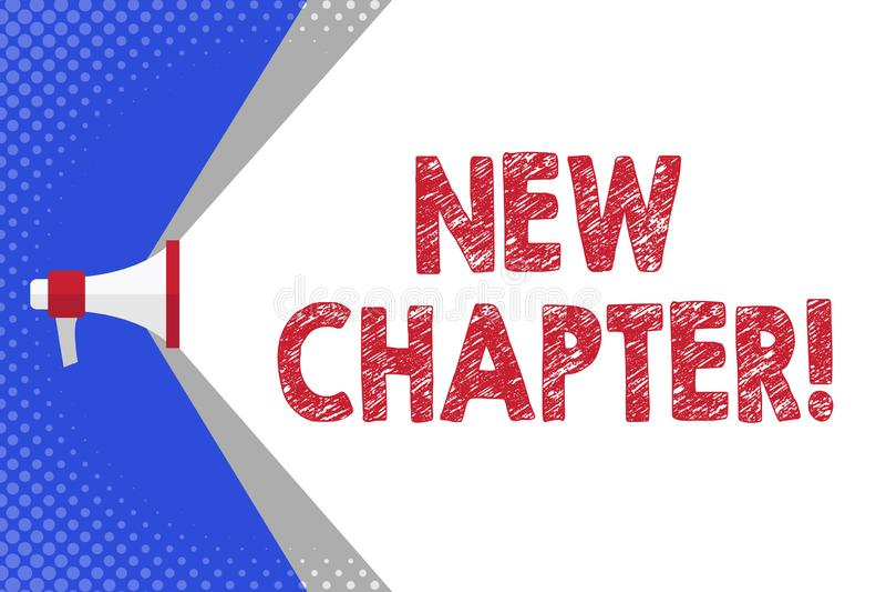 Texto da escrita que escreve o capítulo novo Significado do conceito que começa finalmente algo objetivos criados em seu megafone ilustração royalty free