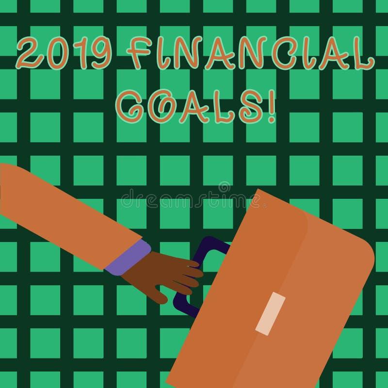 Texto da escrita que escreve 2019 objetivos financeiros Estratégia empresarial nova do significado do conceito para ganhar a mais ilustração stock