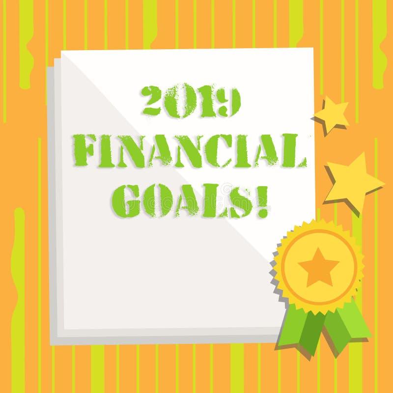 Texto da escrita que escreve 2019 objetivos financeiros Estrat?gia empresarial nova do significado do conceito para ganhar a mais ilustração stock