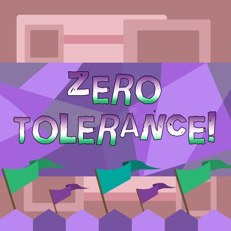 Texto da escrita que escreve a tolerância zero A recusa do significado do conceito aceita o comportamento antissocial tipicament ilustração stock
