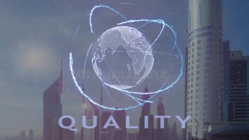 Texto da qualidade com holograma 3d da terra do planeta contra o contexto da metr?pole moderna ilustração do vetor