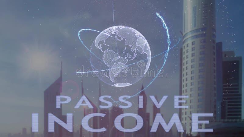 Texto da renda passiva com holograma 3d da terra do planeta contra o contexto da metr?pole moderna foto de stock