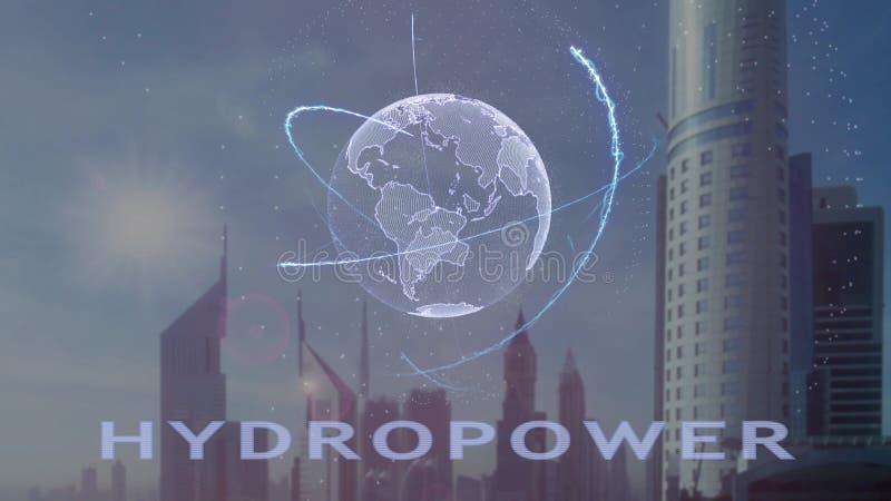 Texto das energias hidr?ulicas com holograma 3d da terra do planeta contra o contexto da metr?pole moderna ilustração stock