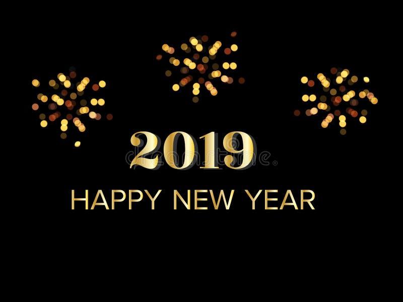 Texto de cumprimento do ano novo feliz 2019 do ouro com os fogos de artifício na noite escura ilustração do vetor