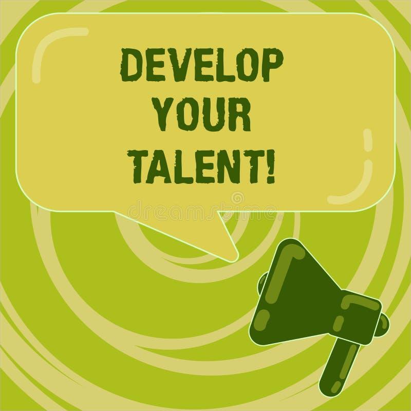 Texto de la escritura desarrollar su talento El significar del concepto mejora aptitud o habilidad natural con el megáfono de esf ilustración del vector