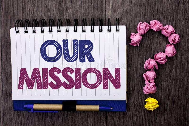 Texto de la escritura nuestra misión Innovación Vision del planeamiento del crecimiento de la blanco de la motivación de la meta  fotos de archivo libres de regalías
