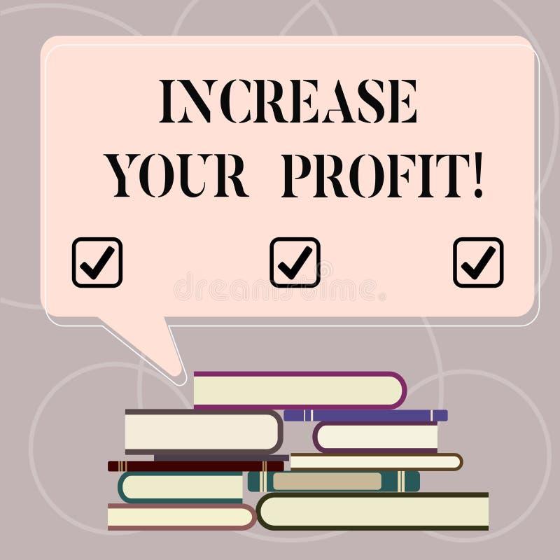 Texto de la escritura de la palabra aumentar su beneficio El concepto del negocio para Make más dinero mejora rentabilidad del ne stock de ilustración