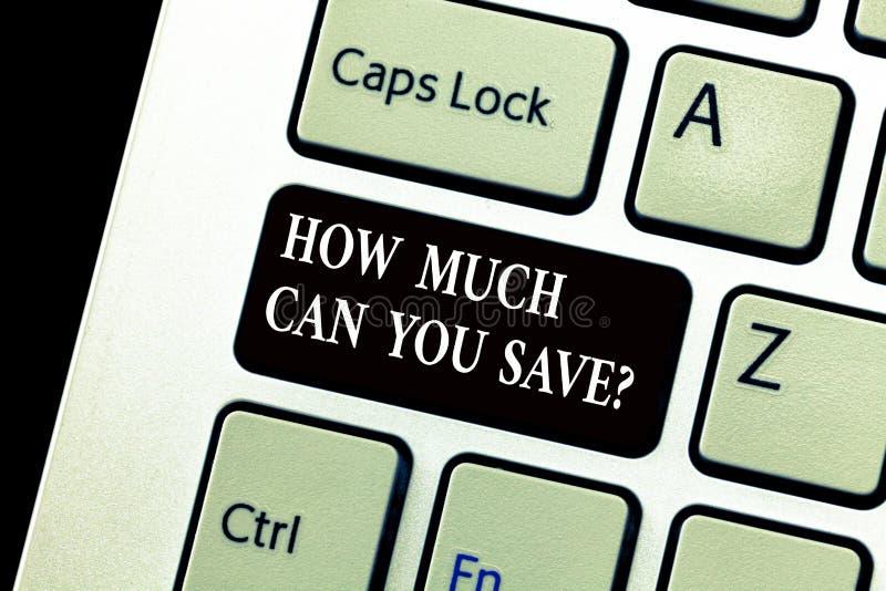 Texto de la escritura de la palabra cuánto puede usted Savequestion Concepto del negocio para el dinero disponible para invertir  imagenes de archivo