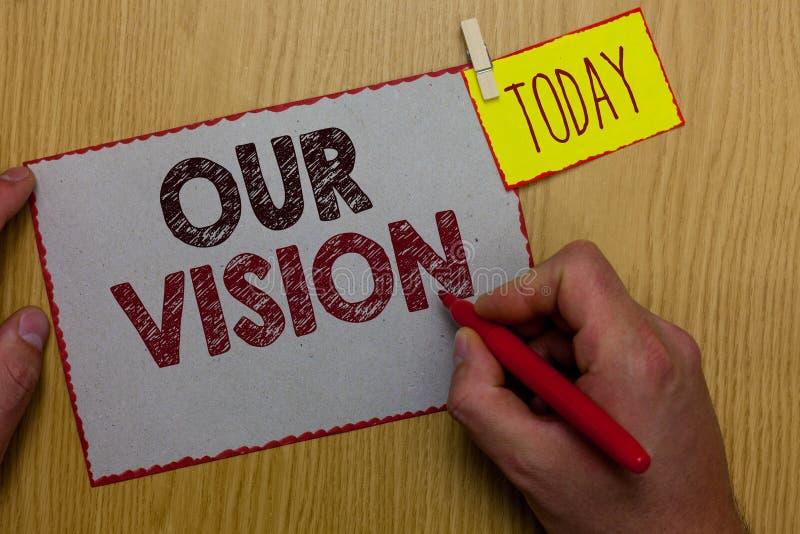 Texto de la escritura de la palabra nuestro Vision Concepto del negocio para el plan por los cinco a diez años próximos sobre las imagen de archivo
