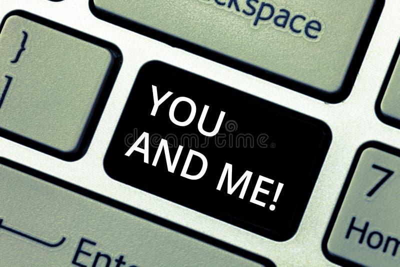 Texto de la escritura de la palabra usted y yo Concepto del negocio para el compromiso de la relación de los pares que expresa se stock de ilustración