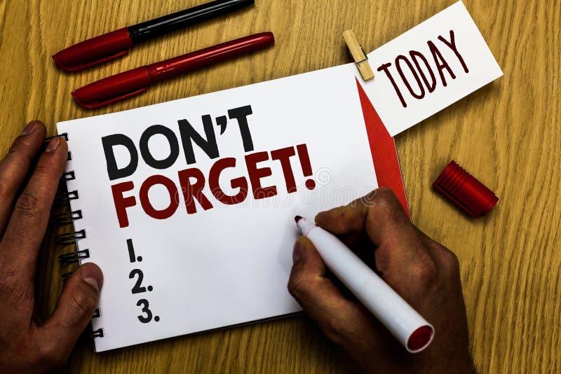 Texto de la escritura que escribe a Don t para no olvidar El significado del concepto sabe de memoria piensa que detrás el arregl fotos de archivo