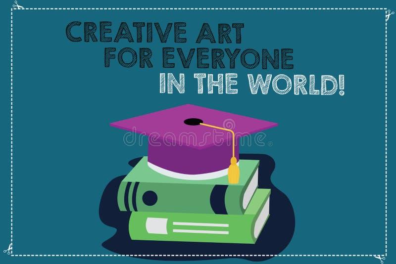 Texto de la escritura que escribe el mundo creativo de Art For Everyone In The El significado del concepto separó creatividad a o libre illustration