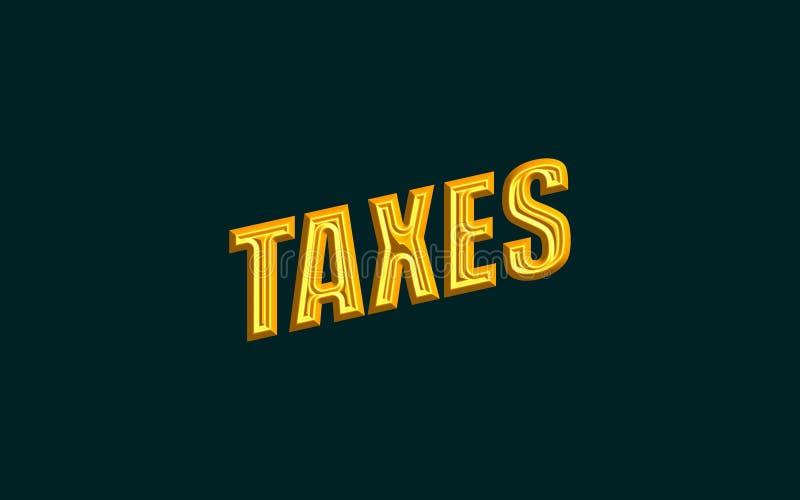 Texto de los impuestos ilustración del vector