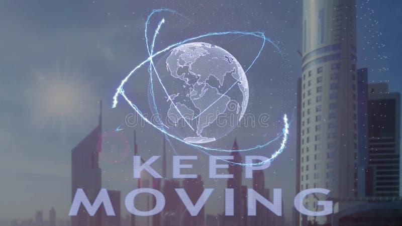 Texto de mudanza Keep con el holograma 3d de la tierra del planeta contra el contexto de la metr?poli moderna stock de ilustración