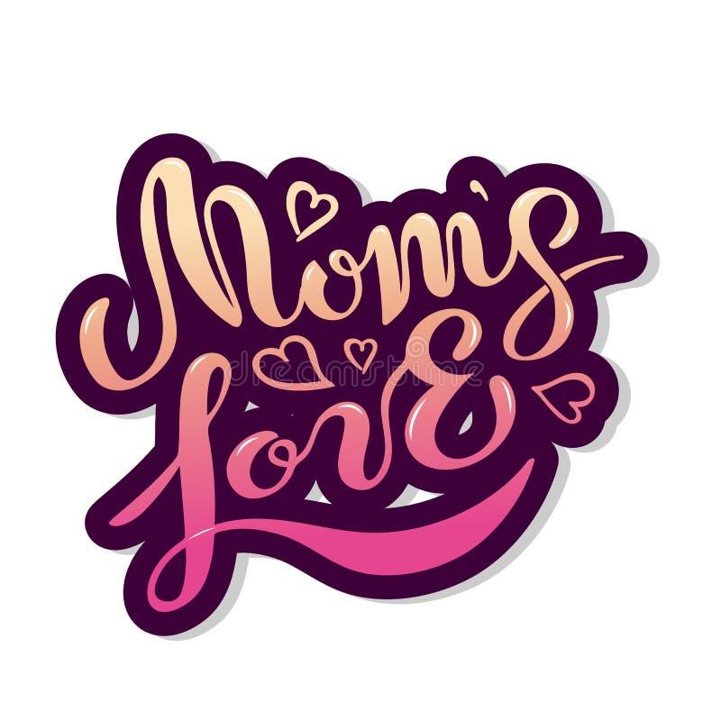 Texto del amor del ` s de la mamá aislado en el fondo blanco libre illustration