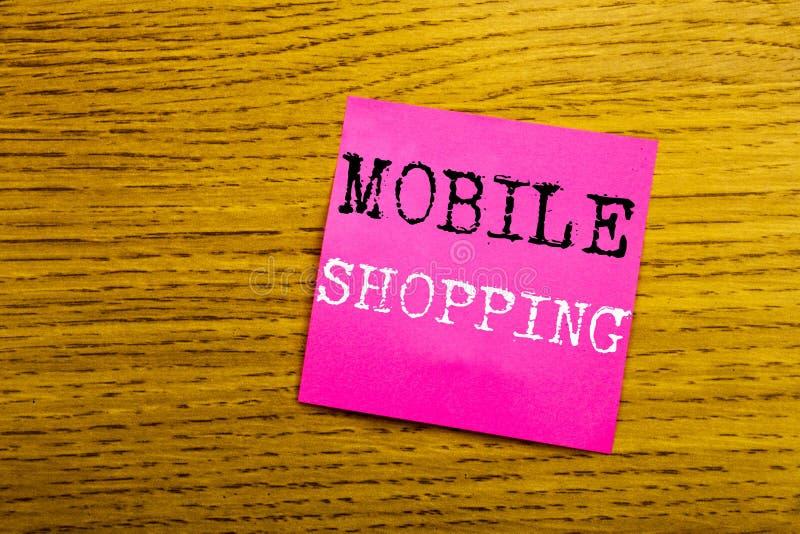 Texto del aviso de la escritura que muestra compras móviles Concepto del negocio para la orden en línea del teléfono móvil escrit fotografía de archivo libre de regalías
