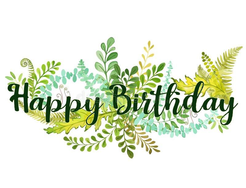 Texto del feliz cumpleaños y vector del ejemplo del follaje matiz de la flora con estilo de la acuarela stock de ilustración