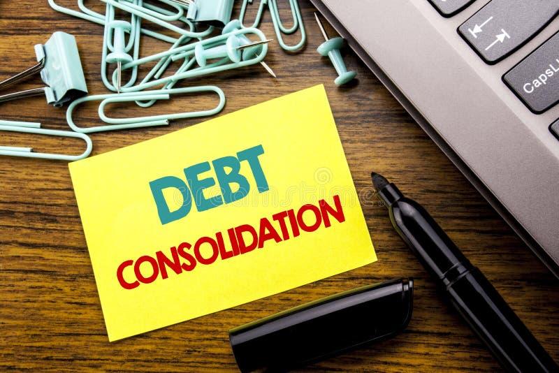Texto do anúncio da escrita que mostra a consolidação de débito Conceito do negócio para o crédito do empréstimo do dinheiro escr imagens de stock royalty free