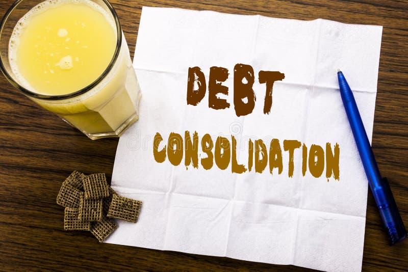 Texto do anúncio da escrita que mostra a consolidação de débito Conceito do negócio para o crédito do empréstimo do dinheiro escr fotografia de stock royalty free