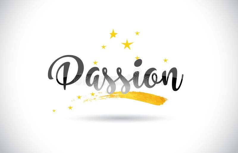 Texto do vetor da palavra da paixão com a fuga dourada das estrelas e escrito à mão ilustração stock