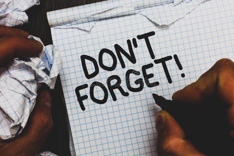 Texto Don t de la escritura no olvidar El significado del concepto sabe de memoria piensa que detrás el arreglo en la mente resta foto de archivo