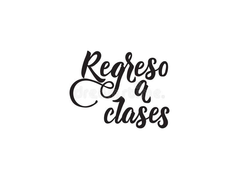 Texto en español: De nuevo a escuela Ejemplo del vector de la caligrafía Regreso clases stock de ilustración