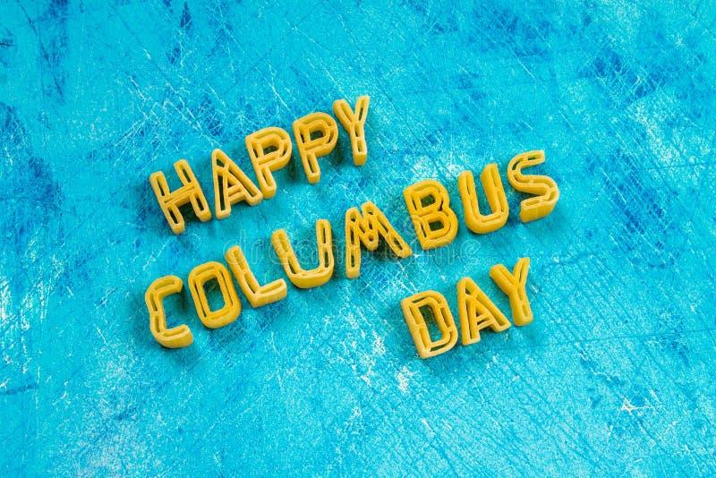 Texto feliz de Columbus Day Concepto del día de fiesta de los E.E.U.U. El descubridor de América Estados del día de fiesta foto de archivo libre de regalías
