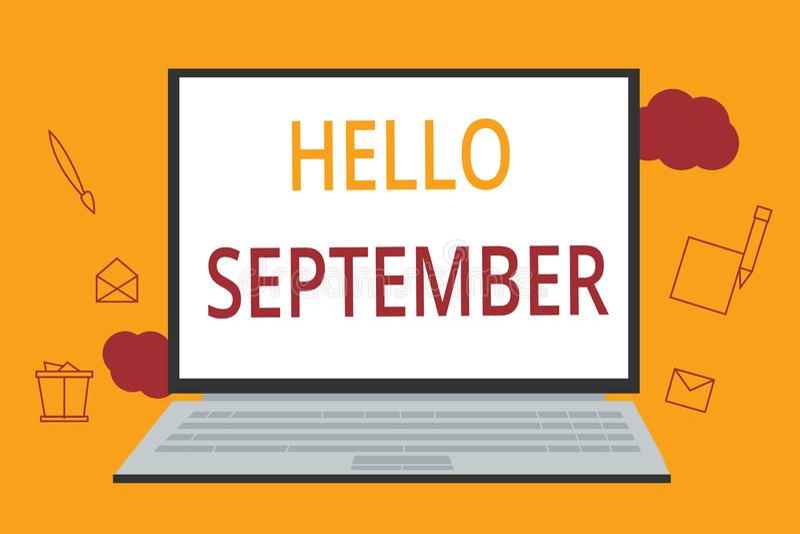 Texto hola septiembre de la escritura de la palabra Concepto del negocio para con impaciencia querer una cálida bienvenida al mes ilustración del vector