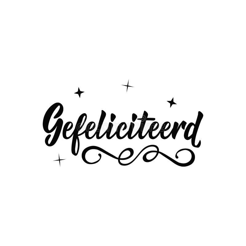 Texto holandês: Felicitações lettering bandeira Ilustração do vetor da caligrafia gefeliciteerd ilustração stock