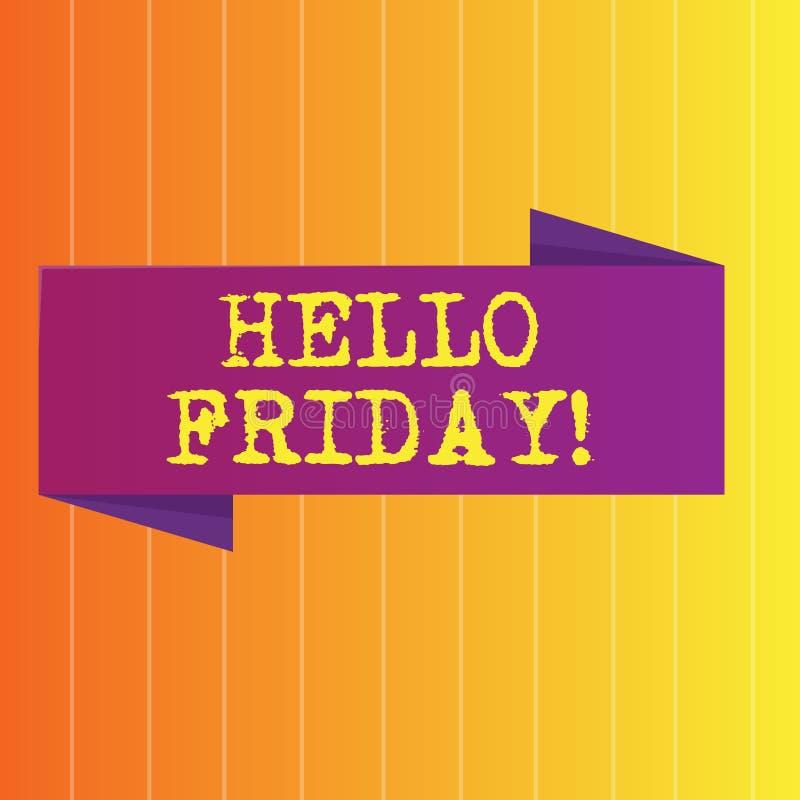 Texto olá! sexta-feira da escrita O significado do conceito usado para expressar a felicidade do começo da placa fresca da semana ilustração stock