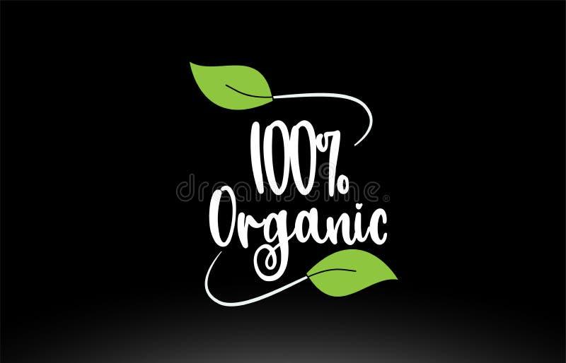 Texto org?nico de la palabra del 100% con dise?o verde del icono del logotipo de la hoja stock de ilustración