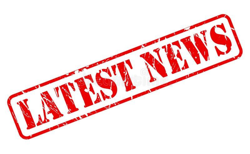 Texto rojo del sello de las últimas noticias ilustración del vector