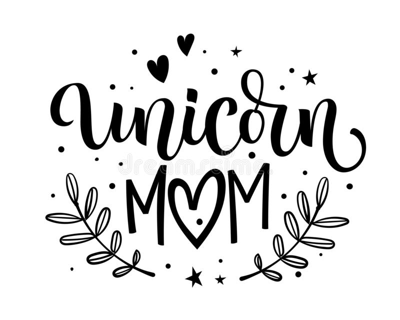 Texto tirado mão da caligrafia do moderm de Unicorn Mom com elementos florais, estrelas, decoração do coração ilustração do vetor