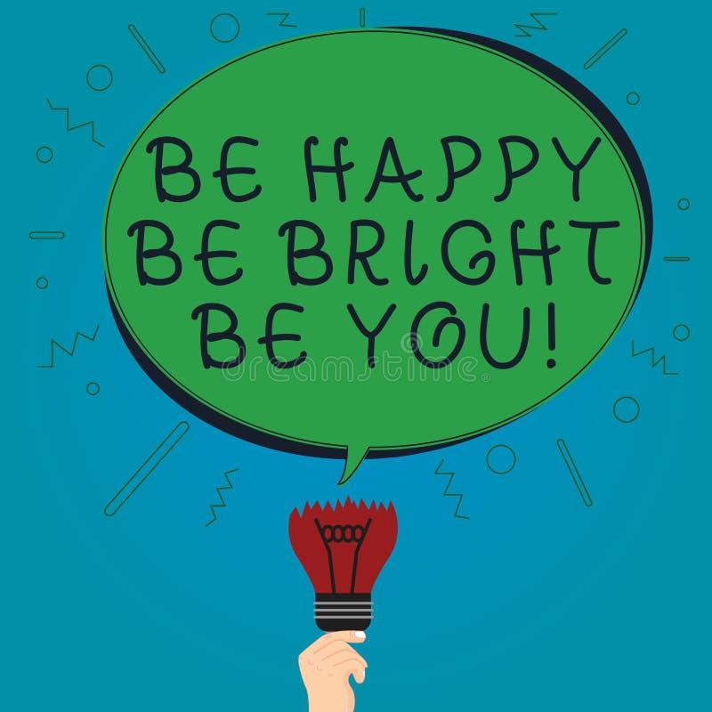 Textotez la représentation de signe soit heureux soit lumineux soit vous La bonne attitude de confiance en soi conceptuelle de ph illustration stock