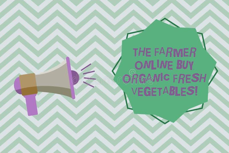 Texttecken som visar bonden Online Buy Organic nya grönsaker Megafon för mat för begreppsmässigt fotoköp sund med ljudet royaltyfri illustrationer