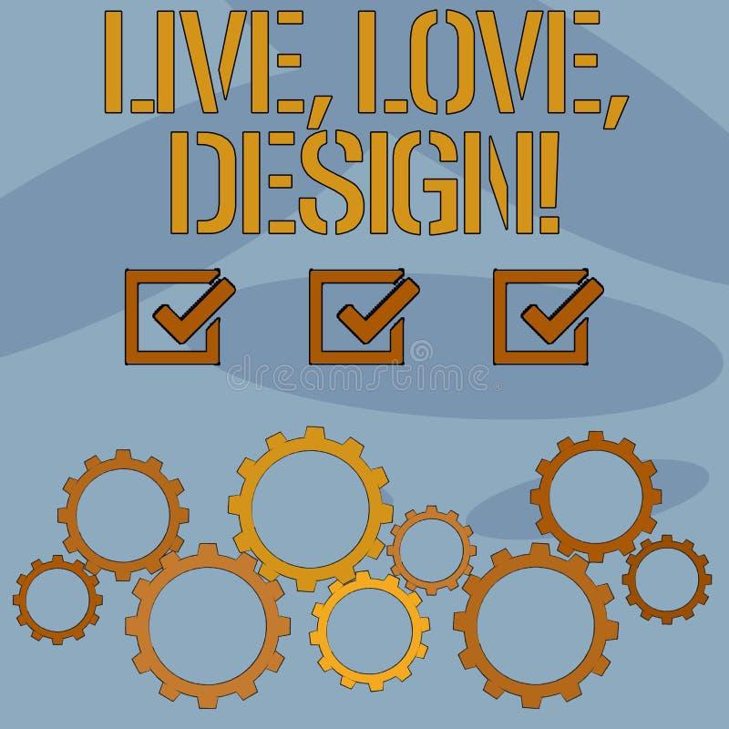 Texttecken som visar Live Love Design Det begreppsmässiga fotoet finns mjukhet skapar passionlust stock illustrationer