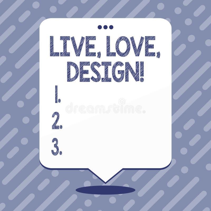 Texttecken som visar Live Love Design Det begreppsmässiga fotoet finns mjukhet skapar passionlust vektor illustrationer