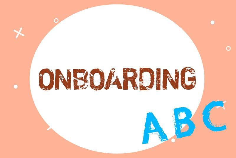 Texttecken som visar Onboarding Begreppsmässig fotohandlingprocess av att integrera ny anställd in i en organisation royaltyfri illustrationer