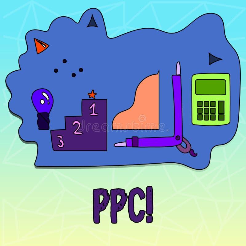 Texttecken som visar Ppc Begreppsmässig fotolön per klicken som annonserar direkt trafik för strategier till Websites royaltyfri illustrationer