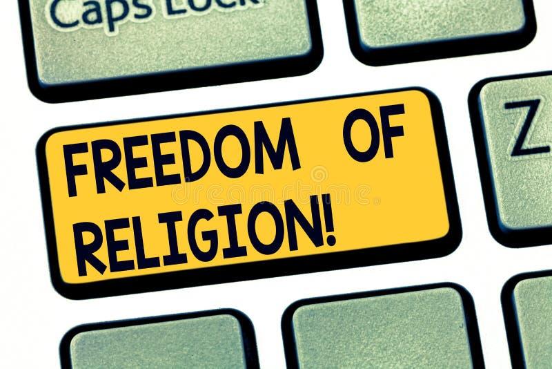 Texttecken som visar religionsfrihet Det begreppsmässiga fotoet öva rakt till, allt som religion en väljer tangentbordtangent arkivbild