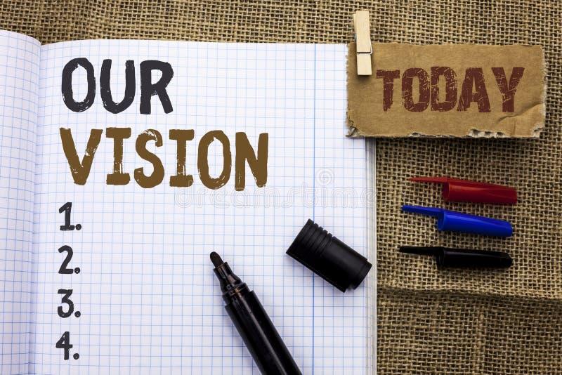 Texttecken som visar vår vision Begreppsmässig riktning för syfte för dröm för plan för mål för beskickning för fotoinnovationstr arkivbilder