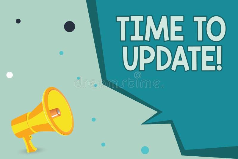 Textteckenvisning Tid som ska uppdateras Begreppsmässigt foto som förbättrar programvara eller produkten med nyare bättre version royaltyfri illustrationer