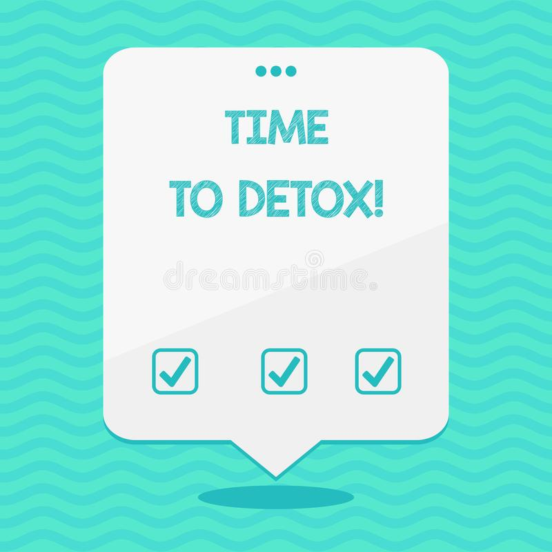 Textteckenvisning Tid till detoxen Begreppsmässigt foto, när du renar din kropp av toxin eller att stoppa att konsumera drogmella vektor illustrationer