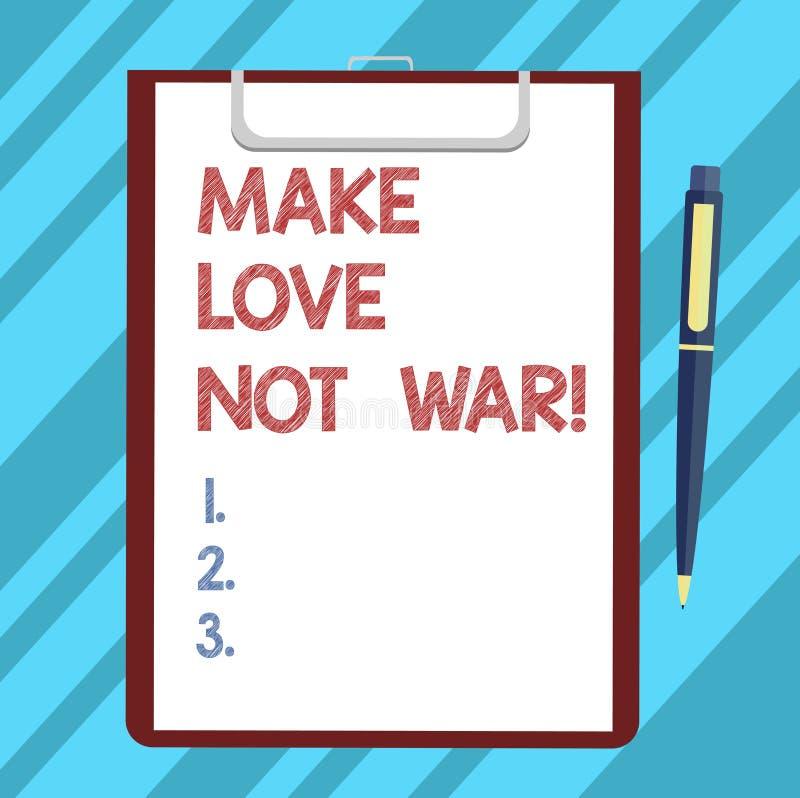 Textteckenvisningen gör krig för förälskelse inte Det begreppsmässiga fotoet slåss inte mot varandra har fred- och affektionmella stock illustrationer
